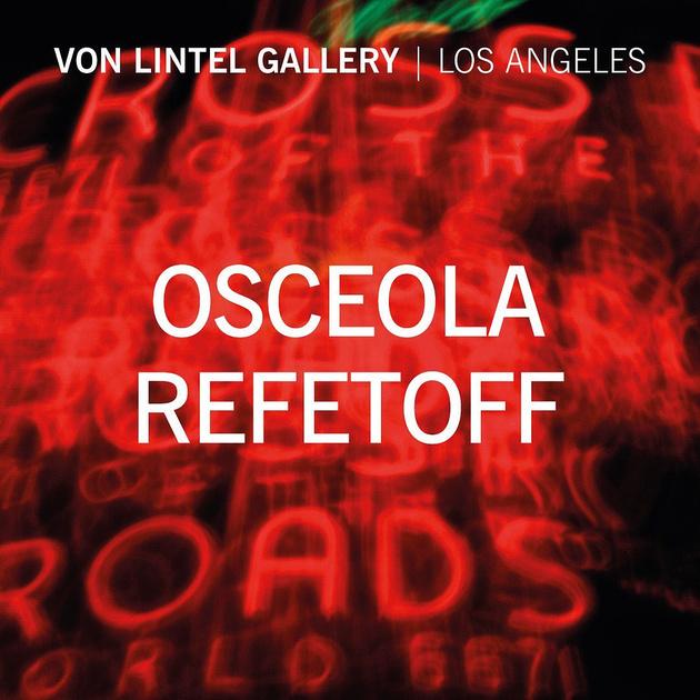 Von Lintel Gallery + Osceola Refetoff Announcement – August 2020